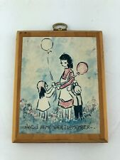 """Vintage 1969 FLAVIA BUZZA Wood Plaque Wall Hanging Sign """"And I Remember"""" 6 1/4"""""""
