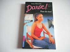 DANSE ! - PEUR DE RIEN - ANNE-MARIE POL