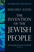The Invention Of The Jewish People: By Shlomo Sand