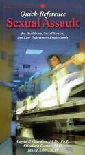 Sexual Assault Quick Reference for Healthcare Social Services Law Enforcement