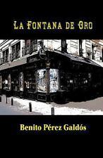 La Fontana de Oro by Benito P�rez Gald�s (2013, Paperback)