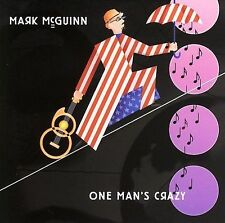 MARK McGUINN - One Man's Crazy (New CD, 2006, Blue Flamingo)