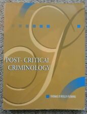 Post Critical Criminology Thomas O'Reilly Fleming Sociology Law Essay Canada