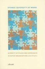 Ethnic Diversity at Work: Diversity Attitudes and Experiences in Dutch Organisat