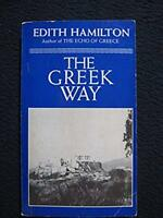 The Greek Way [Sep 01, 1983] Hamilton, Edith