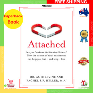 Attached : Adult Attachment and How It Can Help You Find And Keep Love Paperback