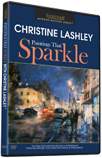 CHRISTINE LASHLEY: PAINTINGS THAT SPARKLE - Art Instruction DVD