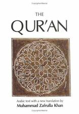 The Quran: The Eternal Revelation Vouchsafed to Muhammad the Seal of the Prophet