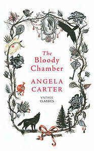 The Bloody Chamber and Other Stories by Angela Carter 9781784871437 NEW Book
