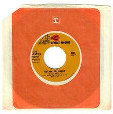 Electric Prunes 1969 Reprise 45rpm Hey Mr. President b/w Flowing Smoothly pSyCh