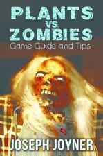 Plants vs. Zombies Game Guide and Tips by Joseph Joyner (2014, Book, Other)