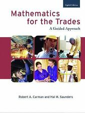 Mathematics for the Trades (8th Edition)