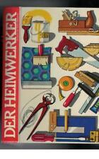 Der Heimwerker - Teil 1 Wie man's macht, Werkzeuge und Arbeitstechniken  - 1975