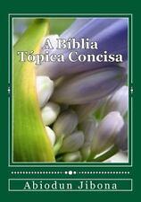 A Bíblia Tópica Concisa by Abiodun Jibona (2015, Paperback)