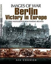 Berlin: Victory in Europe by Nik Cornish (Paperback, 2010)