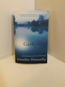 JENNIFER DONNELLY --- A GATHERING LIGHT --- A BREATH TAKING GOOD NOVEL