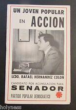 VINTAGE BOOKLET / RAFAEL HERNANDEZ COLON PARA SENADOR / PUERTO RICO 1968