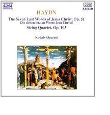 Haydn: the Seven Last Words of Jesus Christ op.51 & String 103 Kodaly Quartet