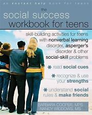 Instant Help: The Social Success Workbook for Teens : Skill-Building...