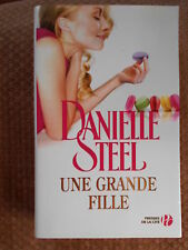UNE GRANDE FILLE - DANIELLE STEEL - PRESSES DE LA CITE 2011
