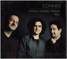 Cholet Känzig Papaux Trio – Connex (piano trio)