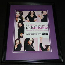 New Adventures of Old Christine 2008 CBS Framed 11x14 ORIGINAL Advertisement