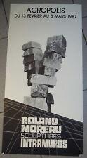 MANIFESTO POSTER - ROLAND MOREAU SCULPTURES INTRAMUROS ACROPOLIS NICE 1987 (MAN)