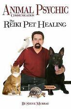 Animal Psychic Communication Plus Reiki Pet Healing by Steve Murray (English)