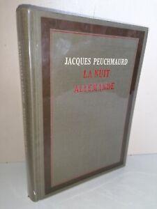 La Nuit Allemande 1967 Jacques Peuchmaurd N° E.O. Cercle Du Nouveau Livre Relié
