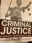 Criminal Justice Frank Schmalleger 11th Edition