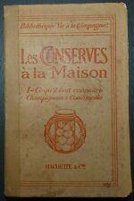 Conserves; Ce qu'il faut savoir pour réussir champignons et condiments / 1913