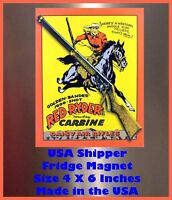 Red Ryder Carbine DAISY Man Cave DECOR SIGN 4x6 magnet Fridge Bar Toolbox Shop