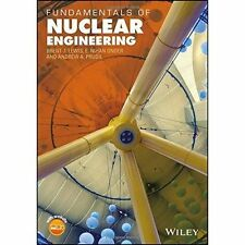 Fundamentals of Nuclear Engineering, Brent J. Lewis