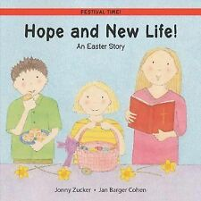 Hope and New Life!: An Easter Story (Festival Time)