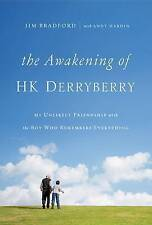 Awakening of H.K. Derryberry by Jim Bradford with Andy Hardin | Hardcover Book |