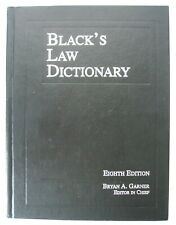 Black's Law Dictionary by Bryan A. Garner (2004, Hardcover) Eighth Edition