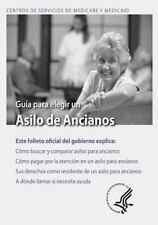 Guia para Elegir un Asilo de Ancianos by U. S. Department Human Services and...