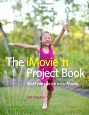 The iMovie 11 Project Book