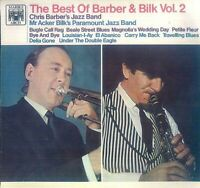 The Best Of Barber And Bilk Volume 2