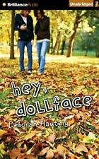 Hey, Dollface by Deborah Hautzig (2012, CD, Unabridged)