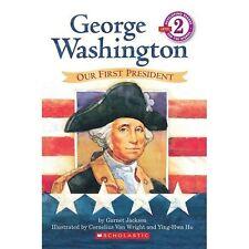 George Washington: Our First President .. Garnet / Wright, Cornelius Van (Illus