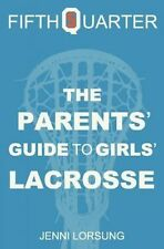 NEW The Parents' Guide to Girls' Lacrosse by Jenni Lorsung Paperback Book (Engli