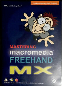 Mastering Macromedia Freehand MX the Best Step-by-Step Training