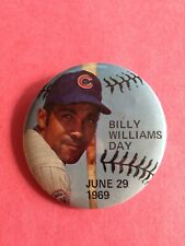 BILLY WILLIAMS Day  June 29 1969  Pin Back Button  Chicago Cubs