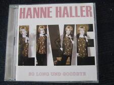 2CD  HANNE HALLER  Live  So long und Goodbye  Neuwertige Doppe-CD