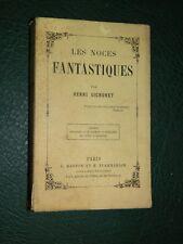 Henri SIGNORET: Les Noces Fantastiques, 1880, Edition Originale, rare !