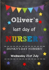 LAST DAY OF NURSERY PERSONALISED A4 PHOTO PROP PRINT