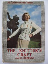 THE KNITTER'S CRAFT by JAMES NORBURY 1950