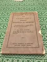 Wells Essentials Of Geometry 1st Edition 1898 Permanent Classroom Edition
