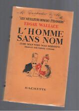 L'HOMME SANS NOM  EDGAR WALLACE HACHETTE 1939
